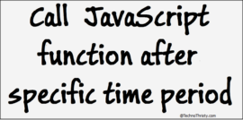 call-javascript-function-after-specific-time-period