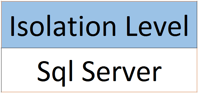 Isolation Level Sql Server