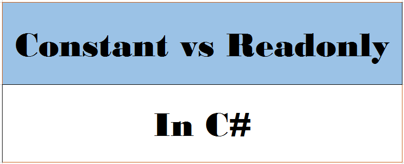 Constant vs ReadOnly in C#