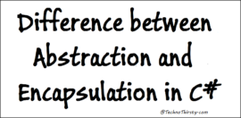 Difference-between-Abstraction-and-Encapsulation-in-C#