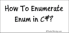 Enumerate-Enum-C#
