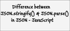StringifyVsParse-JSON-JavaScript